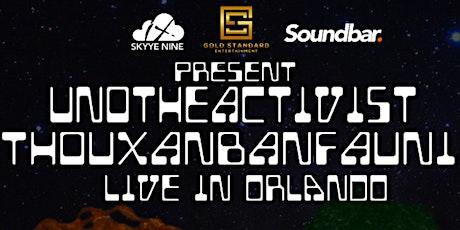 UnoTheActivist & Thouxanbanfauni Live in Orlando tickets