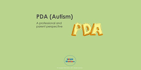 PDA (Autism) - a professional and parent perspective tickets