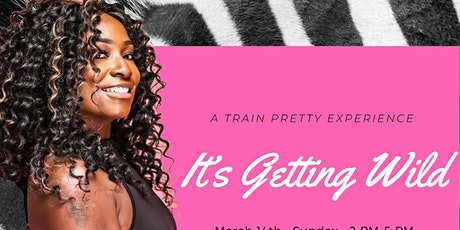 A Train Pretty Experience~ It's getting wild edition tickets