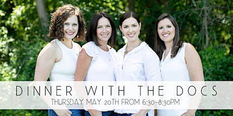 Dinner with the Docs | Thursday May 20 tickets