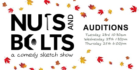 AUDITIONS - NUTS & Bolts tickets