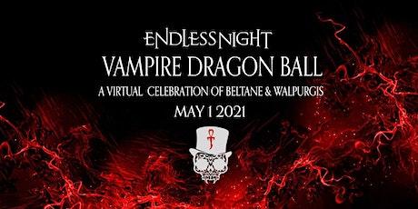 Endless Night: Vampire Dragon Ball 2021 (Virtual) tickets