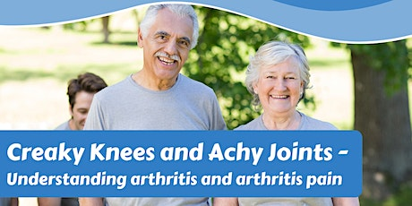 Port Pirie GP Plus - Creaky Knees and Achy Joints - Understanding arthritis tickets
