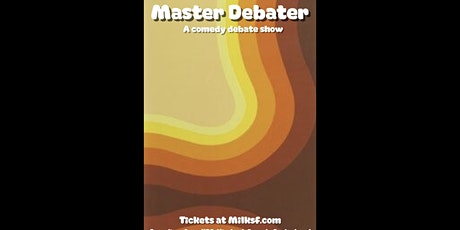 LIVE STAND-UP COMEDY (MASTER-DEBATERS) tickets
