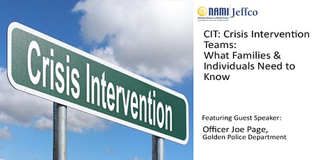 CIT: Crisis Intervention Teams: Info for Families & Individuals tickets