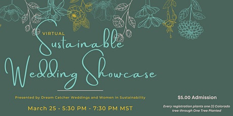 Sustainable Wedding Virtual Showcase tickets