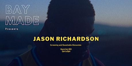 Bay Made Presents Jason Richardson tickets