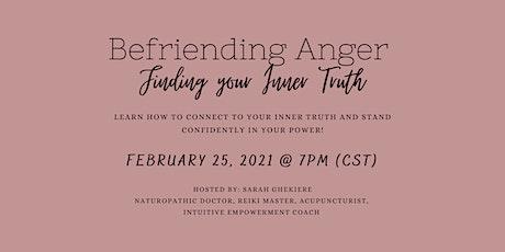 Befriending Anger, Finding Your Inner Truth tickets