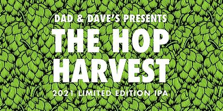 Dad & Dave's Hop Harvest 2021 tickets