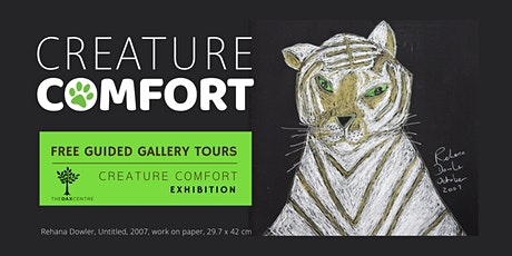 Free Guided Gallery Tours - Creature Comfort exhibition tickets