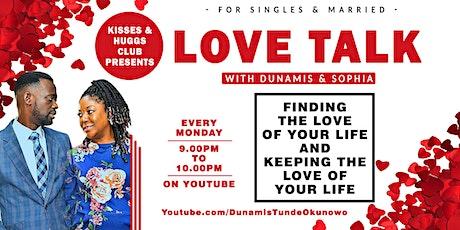 Singles & Married Love Talk With Dunamis & Sophia tickets