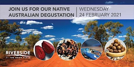 Native Australian Degustation Evening - Riverside tickets