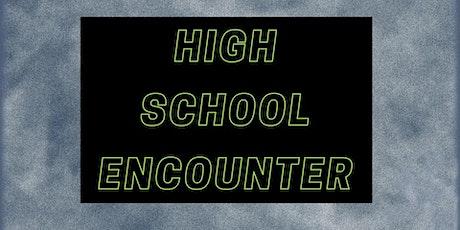 High School Encounter tickets