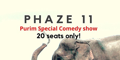 PHAZE 11- Special Purim Live Comedy Show in New York- Upper West tickets