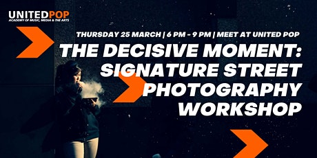 The Decisive Moment | A Street Photography Walk Workshop tickets