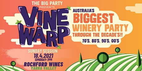 Vine Warp - Rochford Wines, Yarra Valley 2021 tickets