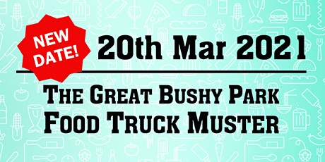 The Great Food Truck Muster - Bushy Park tickets