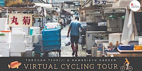 Japan - Virtual Cycling Tour through Tsukiji & Hamarikyu Gardens tickets