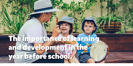 The importance of learning and development in the year before school tickets