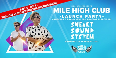 MILE HIGH CLUB - Launch Party ft. SNEAKY SOUND SYSTEM tickets