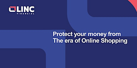 (Singapore) Zoom Topic: Protect your money in the era of Online Shopping tickets