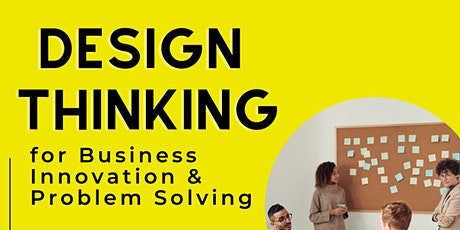 Business Innovation using Design Thinking tickets