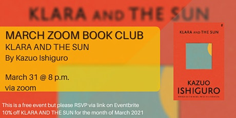 MARCH ZOOM BOOK CLUB - KLARA AND THE SUN by Kazuo Ishiguro tickets