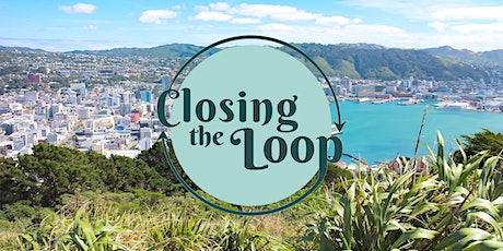 Closing the Loop: Wellington tickets