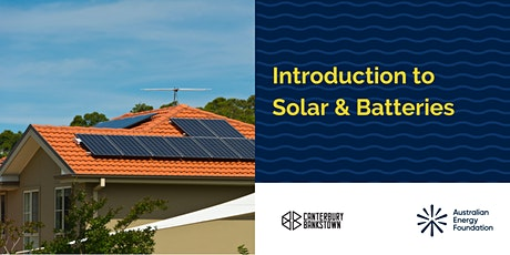 Introduction to Solar & Batteries Webinar - Canterbury Bankstown Council tickets