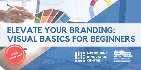 Elevate Your Branding: Visual Basics for Beginners tickets