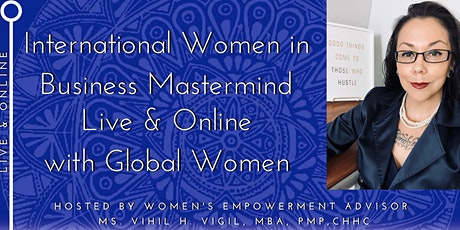 International Women in Business Mastermind - LIVE & ONLINE!!! tickets