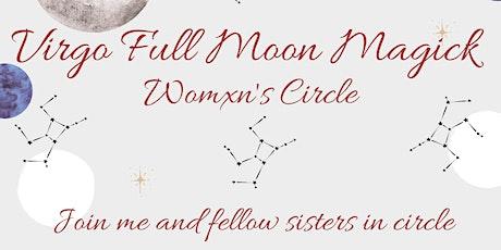 Virgo Full Moon Womxn's Circle tickets