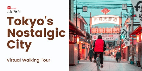 Japan - Virtual Tokyo's Nostalgic City Walking Tour tickets