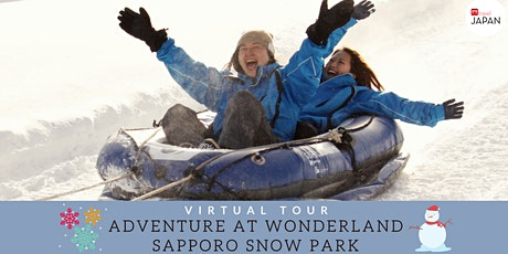 Japan - Virtual Adventure at Wonderland Sapporo Snow Park tickets