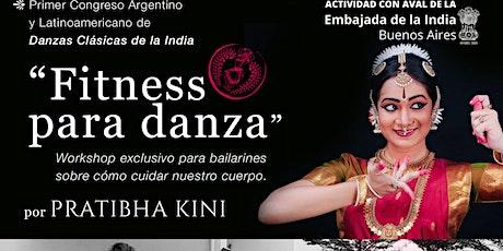 FITNESS PARA DANZA  - Clase online con Pratibha Kini - entradas