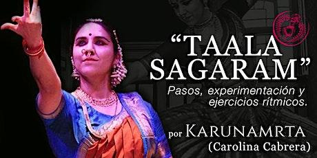 TAALA SAGARAM - Ritmo de la danza junto a Karuna - Chile biglietti