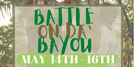 Battle On Da' Bayou tickets