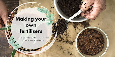 Garden nutrient cycling & making your own fertilisers workshop tickets