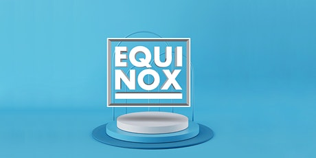 EQUINOX BRISBANE 2021 tickets