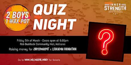 [QUIZ NIGHT] - 2Boys1WaxPot Leukaemia Foundation Fundraiser tickets