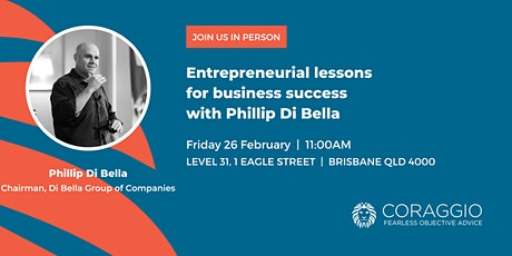 Entrepreneurial lessons for business success with Phillip Di Bella tickets