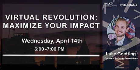 AMA Philadelphia: Virtual Revolution - How To Maximize Your Impact Online tickets