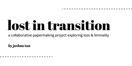 lost in transition - open studio tickets
