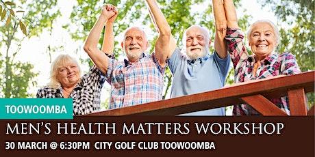 Toowoomba Men's Health Matters Workshop tickets