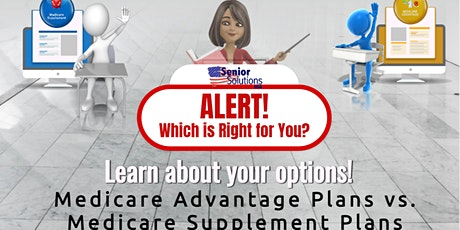 Medicare Advantage Plans vs Medicare Supplement Plans tickets