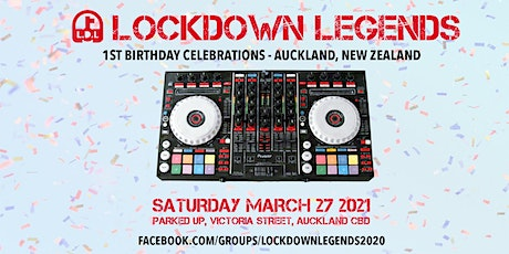 Lockdown Legends 1st Birthday Auckland Celebration tickets