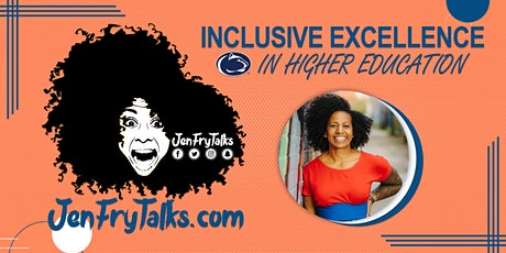 JenFryTalks Inclusive Excellence In Higher Education Webinar For Students tickets
