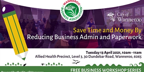 Save Time and Money By Reducing Business Admin and Paperwork workshop tickets
