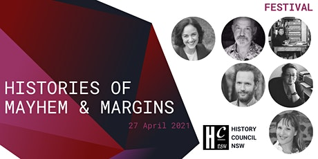 Histories of Mayhem & Margins | PHA winners  at the Sydney Writers Festival tickets
