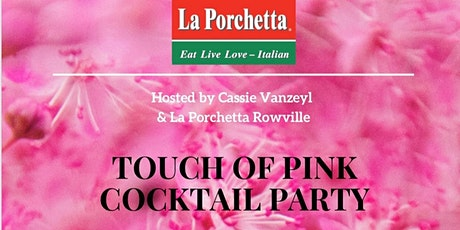 A Touch Of Pink  Cocktail Party tickets